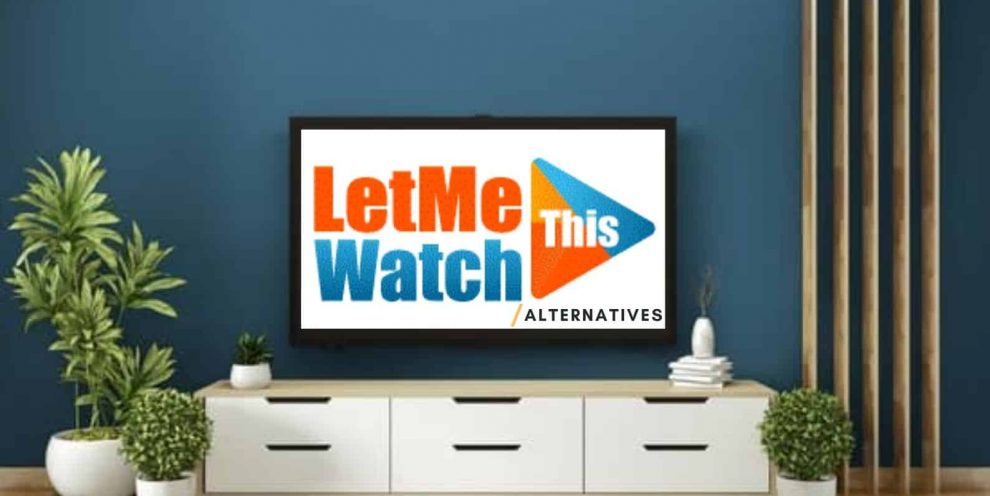 let me watch this tv sites like letmewatchthis let me watch this tv letmewatchthis123 let me watch this channel.1 letmewatchthis alternatives