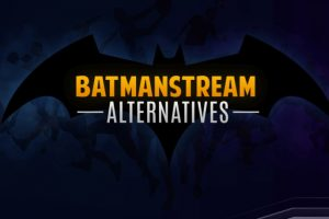 Sites Like Batmanstream